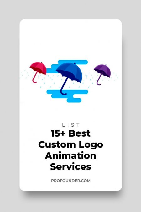 15+ Best Custom Logo Animation Services And Studios