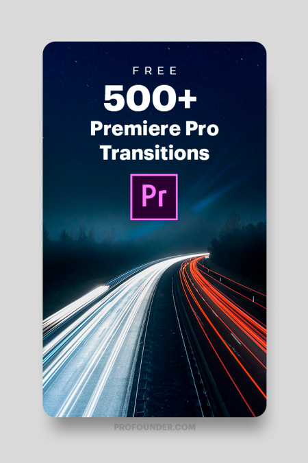 500+ FREE Premiere Pro Transitions You Really Need to Download